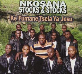 Nkosana Stocks And Stocks - Ke Fumane Tsela Ya Jesu (DVD)