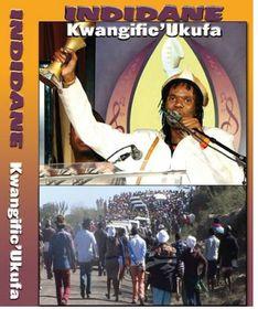 Indidane - Kwangific' Ukufa (DVD)