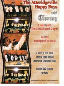 The Attridgeville Happy Boys With Oleseng - Live At The Attridgeville Technikon (DVD)