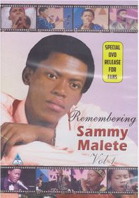 Sammy Malete - Remembering Sammy Vol 1 (DVD)