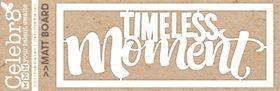 Celebr8 Matt Board Mini - Timeless Moments