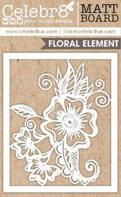 Celebr8 Matt Board Midi - Floral Element