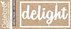 Celebr8 Loosies - Delight