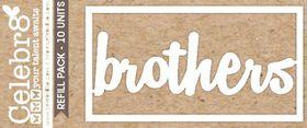Celebr8 Loosies - Brothers