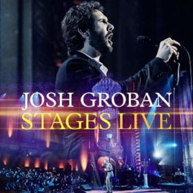 Josh Groban - Stages - Live (CD + DVD)