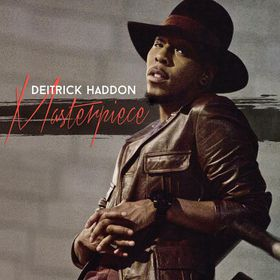 Masterpiece by Deitrick Haddon