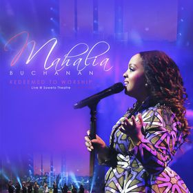 Redeemed to Worship by Mahalia Buchanan