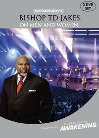 Bishop TD Jakes on Men & Women @Planetshakers by TD Jakes