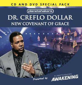 New Covenant of Grace by Creflo Dollar