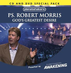 God's Greatest Desire by Robert Morris
