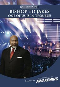 One Of Us Is In Trouble by TD Jakes - 1DVD
