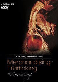 Merchandising & Trafficking by Dr Rodney Howard Brown (7 DVD's)