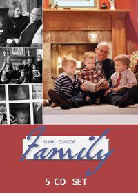 Mark Gungor on Family by Mark Gungor