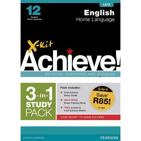 X-Kit Achieve! Grade 12 English Home Language 3-in-1 Study Pack