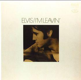 Elvis Presley - I'm Leavin : Elvis Folk-Country (Vinyl)