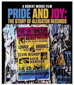 Pride and Joy - The Story of Alligator Records (Blu-Ray)