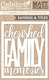 Celebr8 Snap It! Matt Board Lanki - Cherished Family Memories