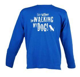 I'd Rather be Walking My Dog Unisex Long Sleeve T Shirt - Royal Blue