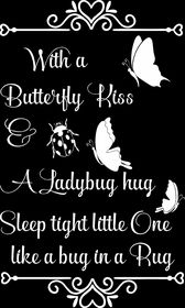 Vinyl Lady Decals A Butterfly Kiss Quote Wall Art Sticker - White