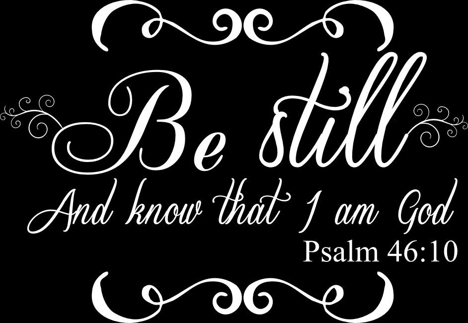 Bible Quote Inspiration Vinyl Lady Decals Be Still And Know Psalm 4848 Bible Quote Wall Art