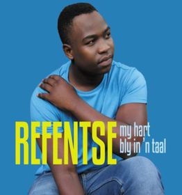 Refentse - My Hart Bly In 'n Taal (CD)