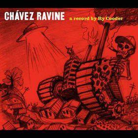 Cooder, Ry - Chavez Ravine (CD)