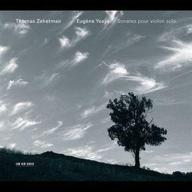 Zehetmair Thomas / Ysaye Eugene - Sonatas For Violin Solo Op. 27 (CD)