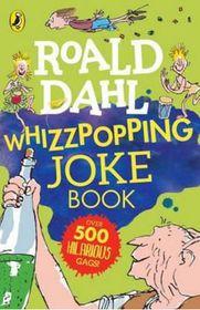 Roald Dahl's Whizzpopping Joke Bk