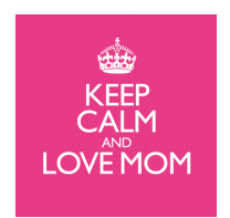 Keep Calm and Love Mom (CD)