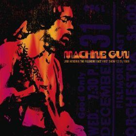 Jimi Hendrix - Machine Gun Jimi Hendrix The Fillmore East 12/31/1969 - First Show (Vinyl)