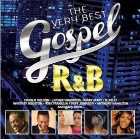 The Very Best Of Gospel R&B (CD)