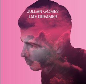Jullian Gomes - Late Dreamer (CD)