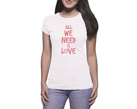 OTC Shop All We Need Is Love Ladies T-Shirt - White