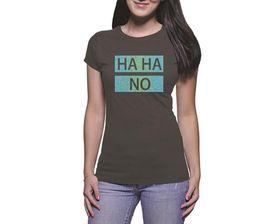 OTC Shop HAHA No Ladies T-Shirt - Charcoal