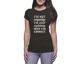 OTC Shop I'm Not Arguing Ladies T-Shirt - Black