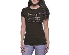 OTC Shop I'm Not Weird Ladies T-Shirt - Black