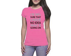 OTC Shop No Idea Ladies T-Shirt - Fuchsia