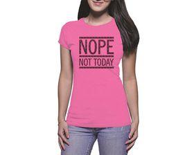 OTC Shop Not Today Ladies T-Shirt - Fuchsia