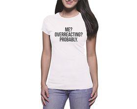 OTC Shop Overreacting Ladies T-Shirt - White