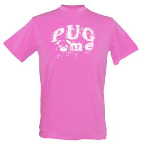 Pug Me Design Unisex Fit Short Sleeve T-Shirt Hot - Pink