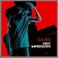 Caiiro - First Impressions (CD)