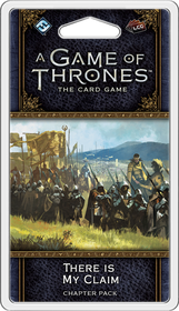 A Game of Thrones LCG 2nd Edition - There is my Claim