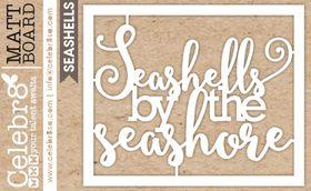 Celebr8 SANDsational Midi Card - Seashells by the Seashore