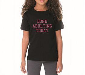 OTC Shop Done Adulting T-Shirt