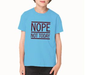 OTC Shop Not Today T-Shirt