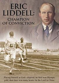 Eric Liddell - Champion Of Conviction (DVD)