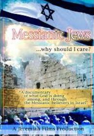 Messianic Jews - Why Should I Care? (DVD)