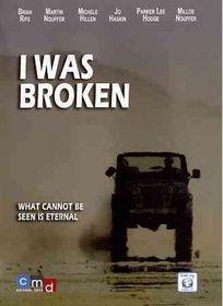 I Was Broken (DVD)