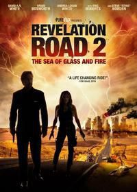 Revelation Road 2 - The Sea Of Glass (DVD)
