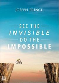 Joseph Prince - See The Invisible, Do The Impossible (DVD)